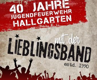 40 Jahre Jugendfeuerwehr Hallgarten mit der Lieblingsband