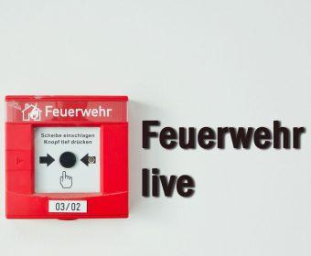 Feuerwehr live